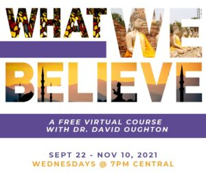 """Bold text with religious imagery reading """"What we believe"""" a free course Sept. 22-Nov. 16"""