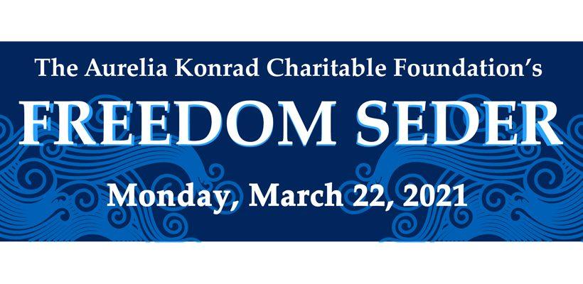 Freedom Seder March 22, 2021